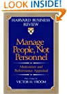 Manage People, Not Personnel: Motivation and Performance Appraisal