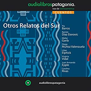 Otros Relatos del Sur [More Stories from the South] Audiobook