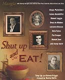 img - for Shut Up and Eat! book / textbook / text book