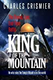 KING of the Mountain: The Eternal, Epic, End-Time Battle