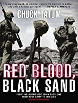 Hot Sale Red Blood, Black Sand: Fighting Alongside John Basilone from Boot Camp to Iwo Jima
