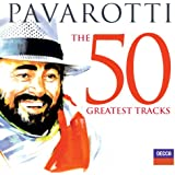 Pavarotti The 50 Greatest Tracks [+digital booklet]