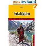 Tadschikistan - Zwischen Duschanbe und dem Dach der Welt: Zwischen Dusanbe und dem Dach der Welt