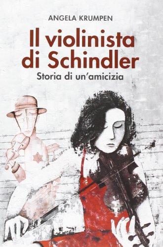 il-violinista-di-schindler-storia-di-un-amicizia