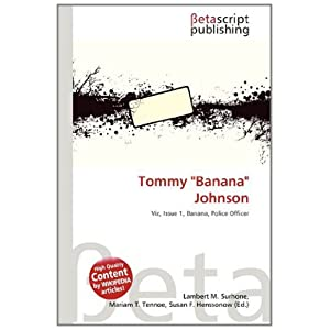 "Tommy ""Banana"" Johnson: Amazon.co.uk: Books"