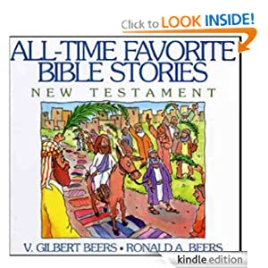 All-Time Favorite Bible Stories New Testament