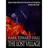 The Lost Village ~ Mark Edward Hall