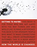 img - for Getting to Maybe: How the World Is Changed book / textbook / text book