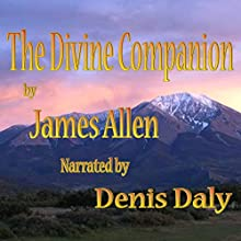 The Divine Companion (       UNABRIDGED) by James Allen Narrated by Denis Daly