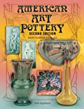 American Art Pottery:  Identification & Values, 2nd Edition