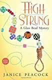 img - for High Strung (Glass Bead Mystery Series) (Volume 1) book / textbook / text book