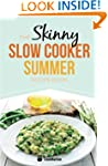 The Skinny Slow Cooker Summer Recipe...