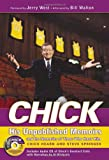 img - for Chick: His Unpublished Memoirs and the Memories of Those Who Knew Him book / textbook / text book