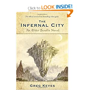 The Elder Scrolls: The Infernal City by J. Gregory Keyes