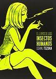 El Libro De Los Insectos Humanos (Sillón Orejero)
