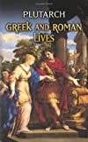 Greek and Roman Lives (Dover Thrift Editions)