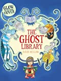 The Ghost Library David Melling