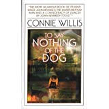 To Say Nothing of the Dogby Connie Willis
