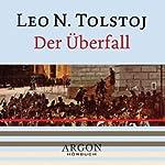 Der Überfall   Leo N. Tolstoj