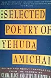 Selected Poetry of Yehuda Amichai (0060960620) by Amichai, Yehuda