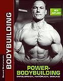 Power-Bodybuilding: Erfolgreich, nat�rlich, gesund