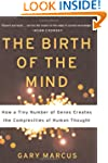 The Birth of the Mind: How a Tiny Num...