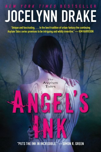 Angel's Ink: The Asylum Tales by Jocelynn Drake