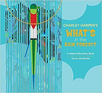 Charley Harper's What's in the Rain Forest? (Nature Discovery Books)