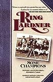 Some Champions (0020223439) by Lardner, Ring