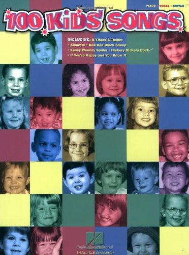 100 Kids' Songs (Piano/Vocal/Guitar Songbook)