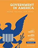 Government in America: People, Politics, and Policy, 2012 Election Edition, Books a la Carte Plus NEW MyPoliSciLab with eText -- Access Card Package (16th Edition)