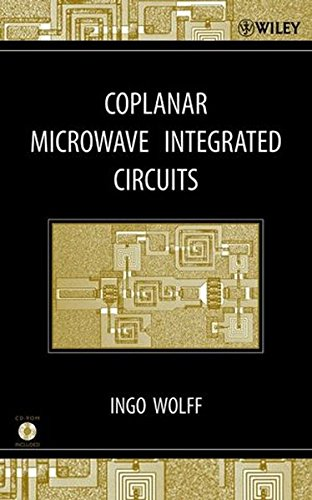 Coplanar Microwave Integrated Circuits, by Ingo Wolff