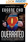 Overrated: Are We More in Love with t...