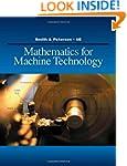 Mathematics for Machine Technology (A...