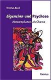 Eigensinn und Psychose (3926200901) by Thomas Bock