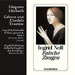 Falsche Zungen | Ingrid Noll