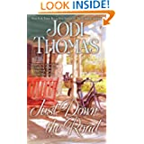 Just Down Road Jodi Thomas