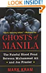 Ghosts Of Manila: The Fateful Blood F...