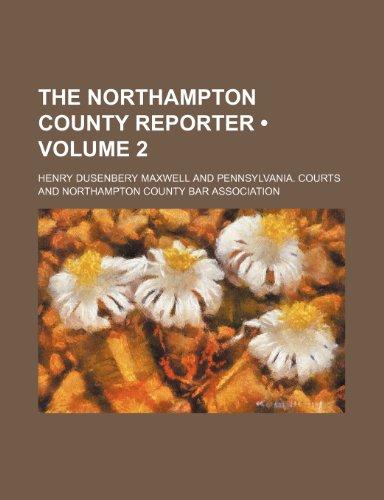 The Northampton County reporter (Volume 2)