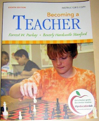 Becoming a TEACHER (INSTRUCTOR'S COPY)