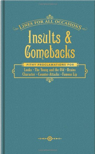 Insults and Comebacks for All Occasions Book