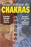 Manuel pratique des chakras