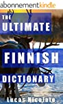The Ultimate Finnish Dictionary (Engl...