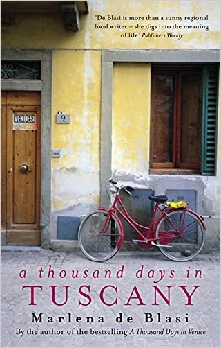 A Thousand Days in Tuscany: A Bittersweet Romance