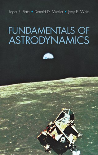 Pdf Online Fundamentals Of Astrodynamics Dover Books On Aeronautical Engineering By Roger R Bate Donald D Mueller Jerry E White Ebook Download Freyr Teodors