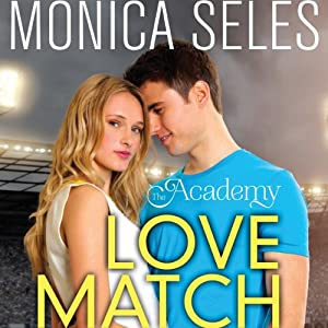 Love Match: The Academy | [Monica Seles]