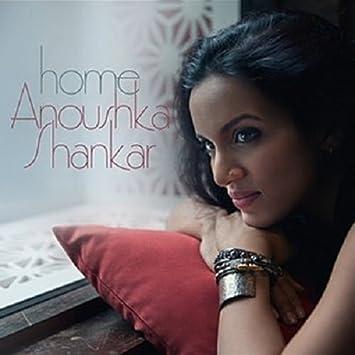 Anoushka Shankar � Home