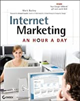 Internet Marketing: An Hour a Day ebook download