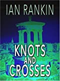 Knots and Crosses (Wheeler Softcover)