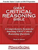 The PowerScore GMAT Critical Reasoning Bible (The PowerScore GMAT Bible Series Book 1) (English Edition)